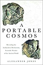 A Portable Cosmos: Revealing the Antikythera…