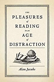 The Pleasures of Reading in an Age of…