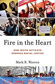 Fire in the Heart: How White Activists…