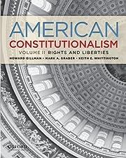 American Constitutionalism: Volume II:…