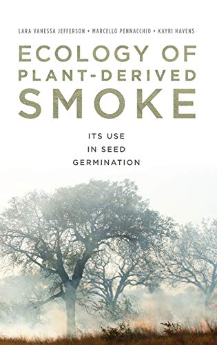 Ecology of plant-derived smoke : its use in seed germination