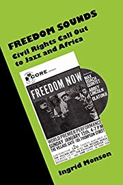 Freedom Sounds : Civil Rights Call out to…