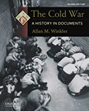 The Cold War: A History in Documents (Pages…