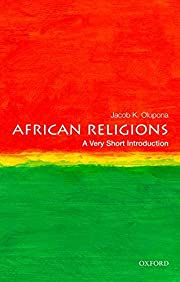 African Religions: A Very Short Introduction…