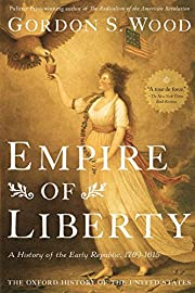 Empire of Liberty: A History of the Early…