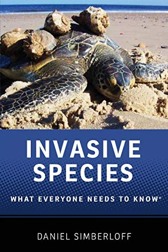 Invasive Species: What Everyone Needs to Know, Simberloff, Daniel