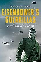 Eisenhower's Guerrillas: The Jedburghs,…