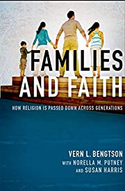 Families and Faith: How Religion is Passed…