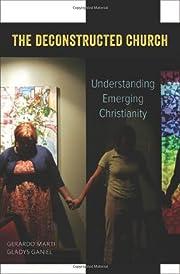 The Deconstructed Church: Understanding…