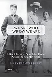 We Are Who We Say We Are: A Black Family's…