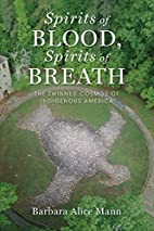 Spirits of Blood, Spirits of Breath: The…
