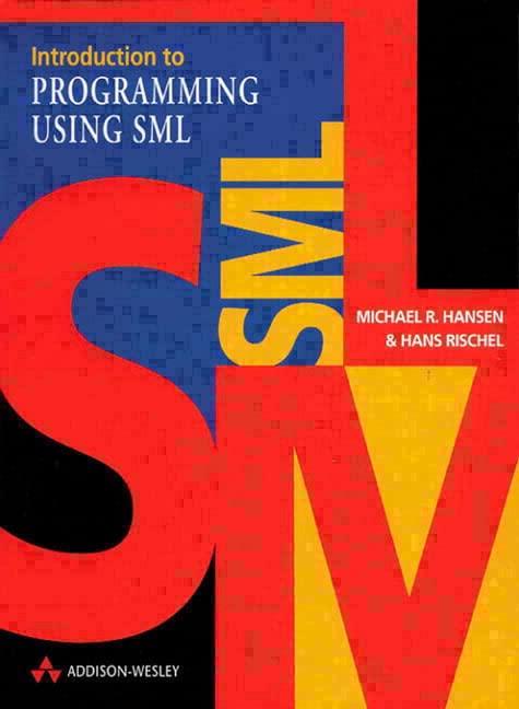 PDF] Introduction to Programming using SML (International Computer