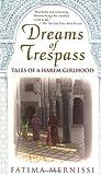 Dreams of trespass : tales of a harem girlhood / Fatima Mernissi ; photographs by Ruth V. Ward