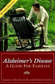 Alzheimer's Disease: A Guide For Families de…