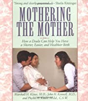 Mothering The Mother: How A Doula Can Help…