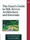 couverture du livre The guru's guide to SQL Server architecture and internals