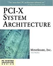 PCI-X System Architecture (PC System…