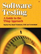 Software Testing: A guide to the TMap…