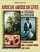 African American Lives: The Struggle for…