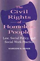 The Civil Rights of Homeless People: Law,…