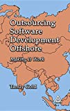Outsourcing software development offshore : making it work / Tandy Gold