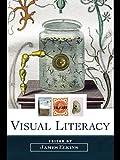 Visual literacy / edited by James Elkins