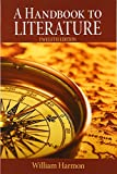 A Handbook to Literature (Book) written by William Harmon
