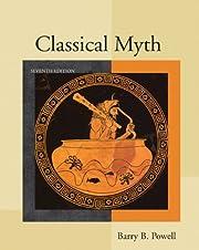 Classical Myth (7th Edition) af Barry B.…