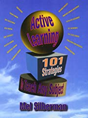 Active Learning: 101 Strategies to Teach Any…
