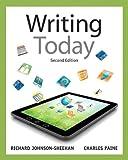 Writing today / Richard Johnson-Sheehan, Charles Paine