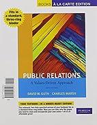 Public Relations: A Values-Driven Approach,…
