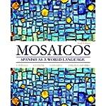 Mosaicos : Spanish As a World Language