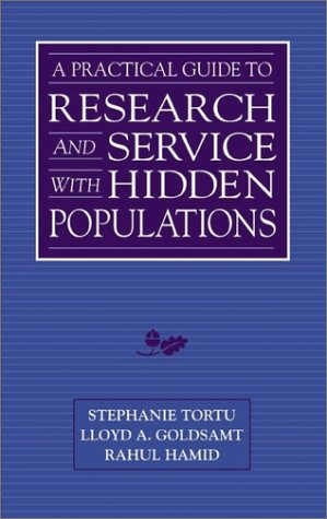 Image for A Practical Guide to Research and Services with Hidden Populations