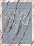 The Ethics of Professional Practice by…