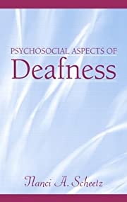 Psychosocial Aspects of Deafness por Nanci…