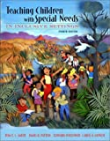 Teaching students with special needs in inclusive settings / Tom E.C. Smith ... [et al.]