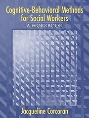 Cognitive-Behavioral Methods: A Workbook for…