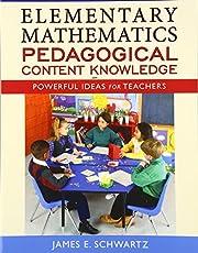 Elementary Mathematics Pedagogical Content…