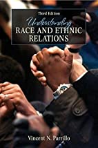 Understanding Race and Ethnic Relations (3rd…