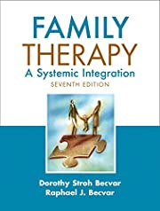 Family Therapy: A Systemic Integration (7th…