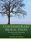 Contemporary moral issues : diversity and consensus / Lawrence M. Hinman