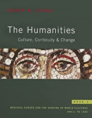The Humanities: Culture, Continuity, and…