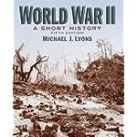 World War II: A Short History (5th Edition)