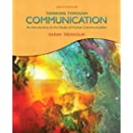 Thinking Through Communication (6th Edition) (MyCommunicationKit Series)