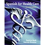 Spanish for Health Care (2nd Edition) (MySpanishLab Series)