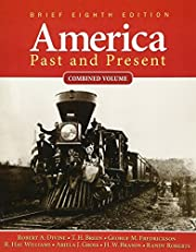 America Past and Present, Brief Edition,…