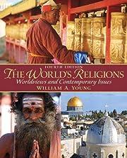 World's Religions, The por William Young