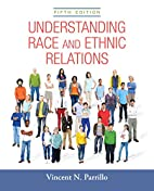 Understanding Race and Ethnic Relations (5th…