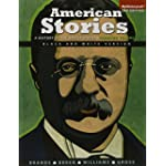 American Stories : A History of the United States, Combined, Black and White