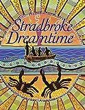 Stradbroke dreamtime / Oodgeroo ; illustrated by Bronwyn Bancroft